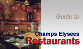 Guide to Champs Elysees restaurants : find the right table