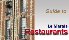 Le Marais restaurants reviews - Guide to best tables : Brasseries, Bistros, Gourmets