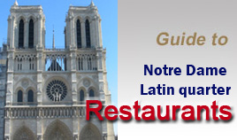 Our review of Notre Dame restaurants - Nice places to eat in Latin Quarter